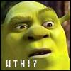 Shrek says WTH?!