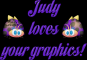 Judy loves your graphics!