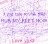 Rub my feet